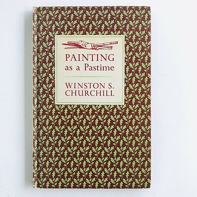 Painting as a Pastime by Winston S. Churchill 1965 Hardcover Book Color Plates