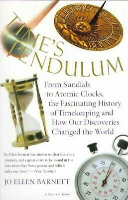 Time's Pendulum: From Sundials to Atomic Clocks, the Fascinating History of Tfro