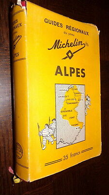GUIDE MICHELIN FRANCE REGIONAUX - Alpes - 1937-1938