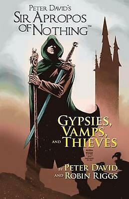 Sir Apropos of Nothing: Gypsies, Vamps, & Thieves by Peter David (English) Paper