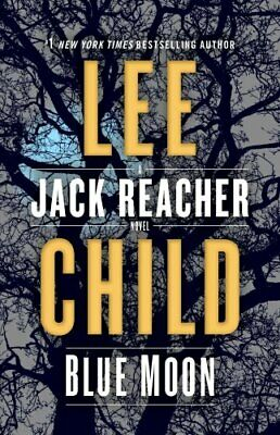 Blue Moon A Jack Reacher Novel by Lee Child 9780399593543 | Brand New