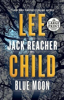 Blue Moon A Jack Reacher Novel by Lee Child 9780593168158 | Brand New