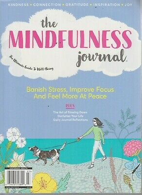 The Mindfulness Journal Guide to Well-Being 2019 Centennial Health