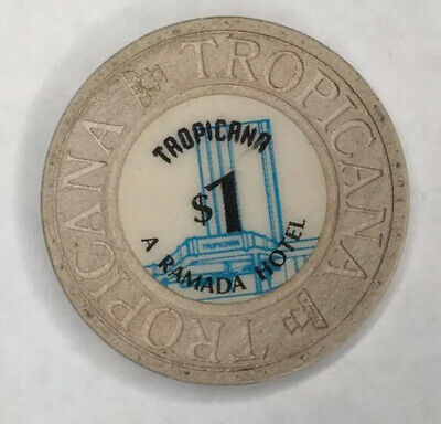 TROPICANA: A RAMADA HOTEL $1 hotel casino gaming poker chip ~Las Vegas, NV