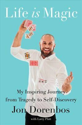 Life Is Magic My Inspiring Journey from Tragedy to Self-Discovery 9781982101244