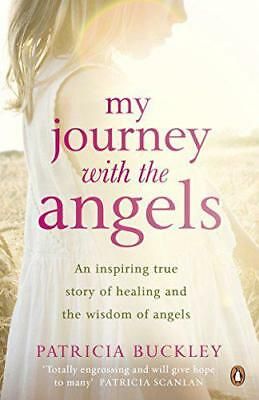My Journey with the Angels by Patricia Buckley, NEW Book, FREE & FAST Delivery,
