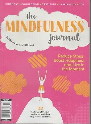 The Mindfulness Journal Ultimate Guide to Well-Being 2019 Joy/Gratitude