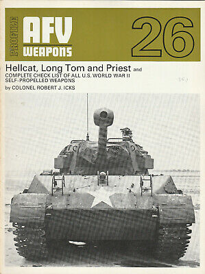 AFV WEAPONS Magazine Issue 26 - Hellcat, Long Tom And Priest