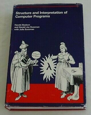 Structure And Interpretation Of Computer Programs Harold Abelson Gerald J Sussma
