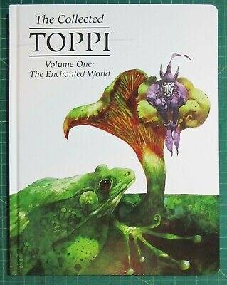 The Collected Toppi Vol. 1: The Enchanted World by Toppi: New First Printing