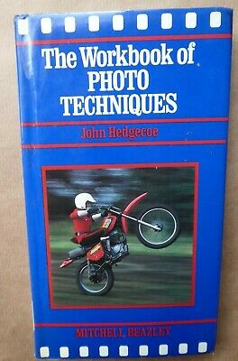 The Workbook of Photo Techniques By John Hedgecoe