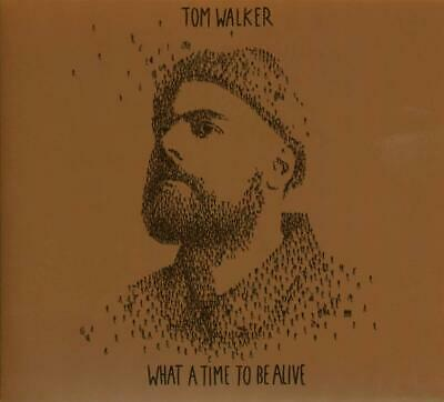Tom Walker - What A Time To Be Alive (Deluxe Edition)