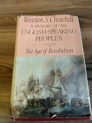 Winston Churchill A History Of The English Speaking Peoples Volume 3 1st Edition