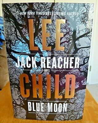Blue Moon, A Jack Reacher Novel, By Lee Child, 2019, Hardback Book, 1St Ed. New