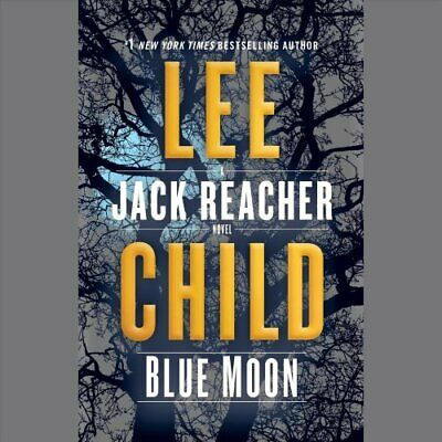 Blue Moon A Jack Reacher Novel by Lee Child 9781984882660 | Brand New