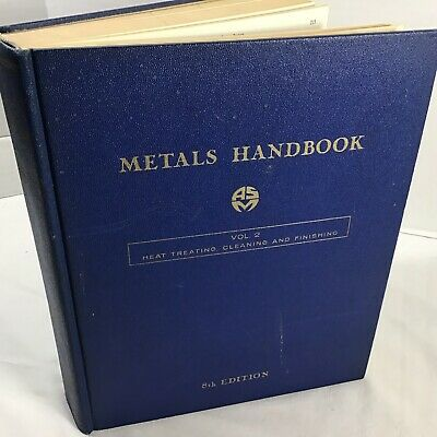 Metals Handbook 8Th Edition Volume 2 Heat Treating Cleaning & Finishing