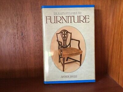 The Illustrated Guide To Furniture Andrew Brunt Like New