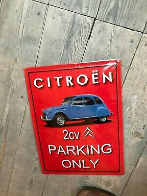 Citroen Parking Only 30x40cm sign new in blister metal 2 CV