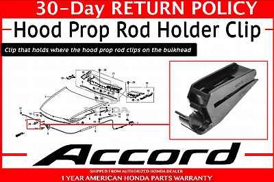 Warranty New Genuine Honda Accord Hood Rod Clip Holder OEM 08-12