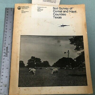 Soil Survey of Comal Hays Counties Texas June 1984 San Marcos Book Map History