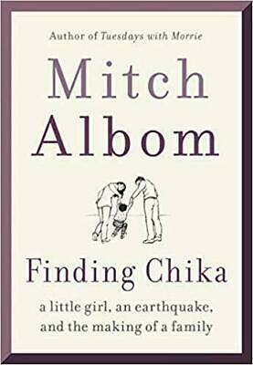 Finding Chika:A Little Girl,An Earthquake by Mitch Albom {***Version_eBo0K***}