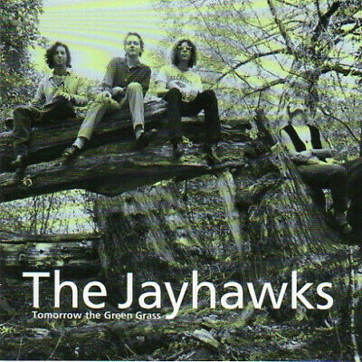 The Jayhawks - Tomorrow The Green Grass (CD, Album, RE)