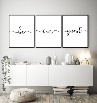 Be our guest prints - Home wall art Set of 3 typography prints - home gifts a4