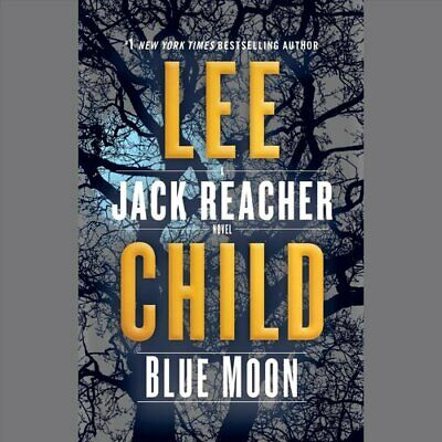 Blue Moon A Jack Reacher Novel by Lee Child 9781524774356 | Brand New