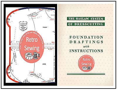 The Haslam System of Dresscutting - Measurement Boards & Foundation Draftings