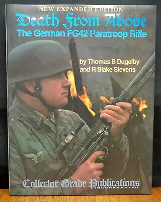 Death From Above The German Fg42 Paratroop Rifle