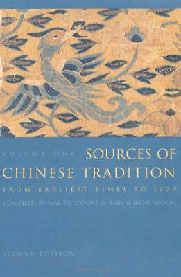 Sources of Chinese Tradition: From Earliest Times to 1600 v. 1: from earliest Ti