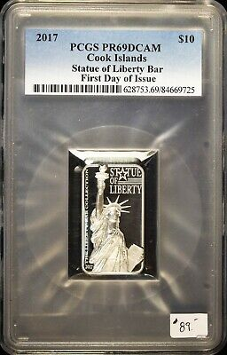 2017 Statue of Liberty Bar First Day of Issue PCGS PR69DCAM