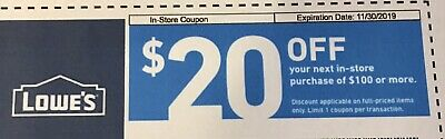 Lowes $20 Off Guaranteed ~ Exp 12/31/19 Can Be Emailed
