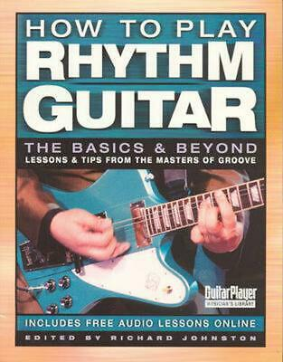How to Play Rhythm Guitar: The Basics and Beyond by Richard Johnston (English) P