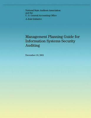 Management Planning Guide for Information Systems Security Auditing by National