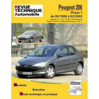 Revue Technique Peugeot 206 Phase 1 - Rta 103 / 9782726810316