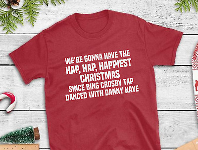 Hap Happiest Christmas Vacation Clark Griswold Quote Funny Movie T-shirt Tee