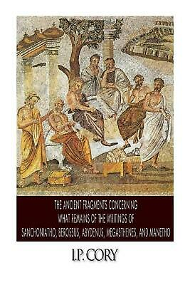 The Ancient Fragments Containing What Remains of the Writings of Sanchoniatho, B