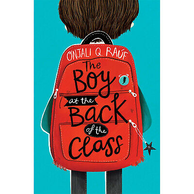 The Boy At the Back of the Class Onjali Rauf Paperback Kids Book 12 Jul 2018 NEW
