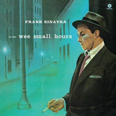 Frank Sinatra - In The Wee Small Hours Vinyl LP Waxtime NEW