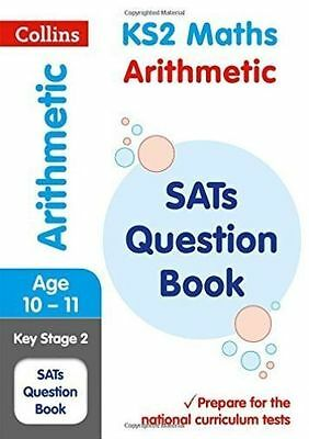 KS2 Maths - Arithmetic SATs Question Book For the 2020 Tests 9780008201623