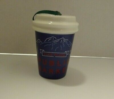 Starbucks 2017 Blue Christmas Ornament To Go Cup Pike Place Public Market