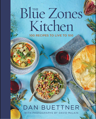 The Blue Zones Kitchen: 100 Recipes to Live to 100 by: Dan Buettner - (EP.UB)