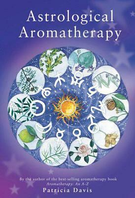 Astrological Aromatherapy by Patricia Davis, NEW Book, FREE & FAST Delivery, (Pa