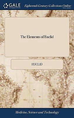 Elements of Euclid by Euclid (English) Hardcover Book Free Shipping!