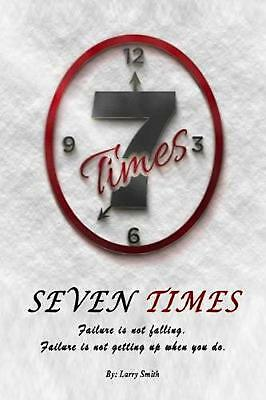 Seven Times by Larry Smith Paperback Book Free Shipping!