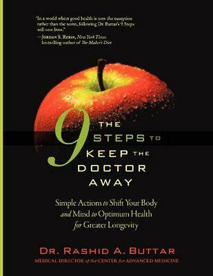 The 9 Steps to Keep the Doctor Away: Simple Actions to Shift Your Body and Mind