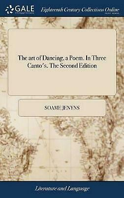 The Art of Dancing, a Poem. in Three Canto's. the Second Edition by Soame Jenyns