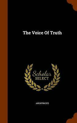 The Voice of Truth by Anonymous (English) Hardcover Book Free Shipping!