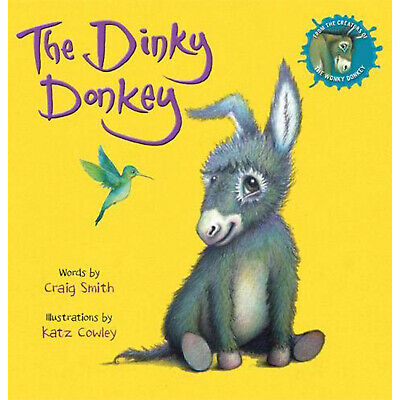 The WONKY Dinky Donkey (PB) By Craig Smith Katz Cowl Child Little Girl Paperback